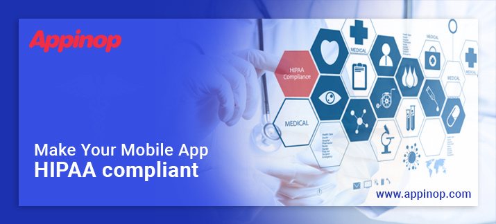 Develop HIPPA Complaint apps
