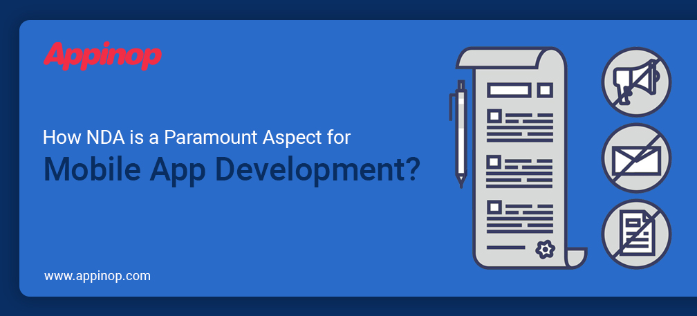 How NDA is the Paramount Aspect for Mobile App Development