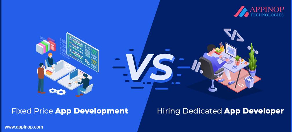 Fixed price Vs Dedicated App development